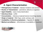 a agent characterization