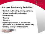 aerosol producing activities