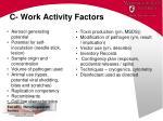 c work activity factors