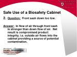 safe use of a biosafety cabinet44