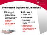 understand equipment limitations33