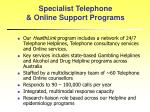 specialist telephone online support programs