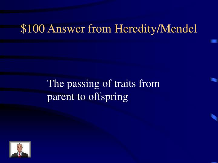 100 answer from heredity mendel