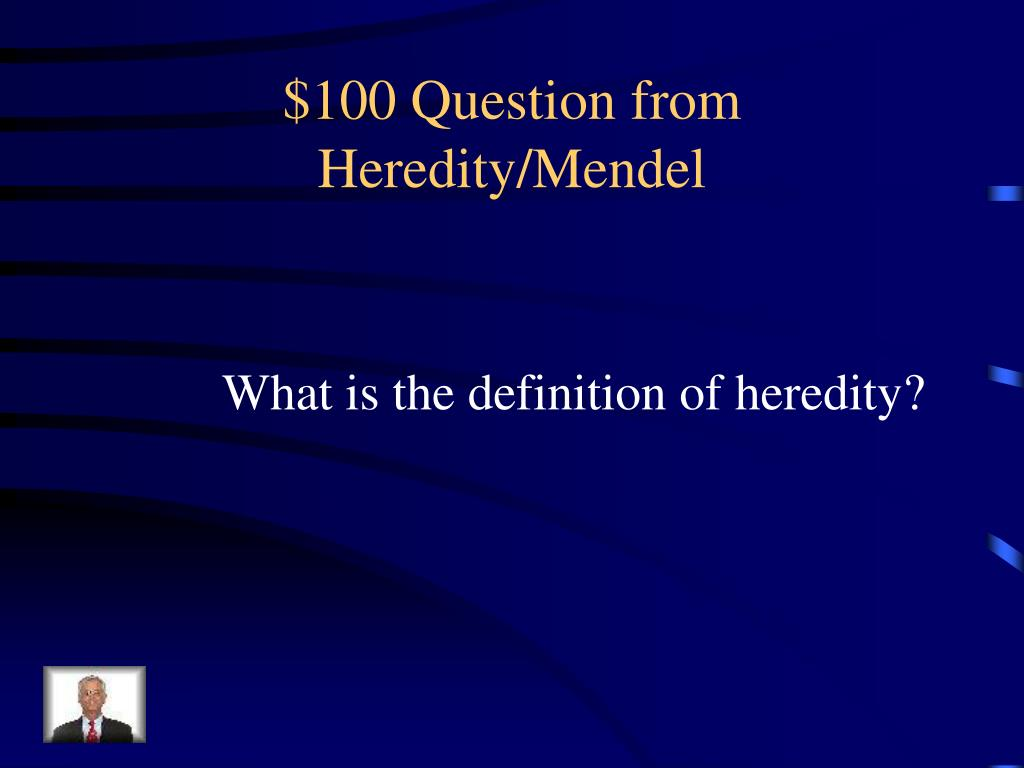 $100 Question from Heredity/Mendel