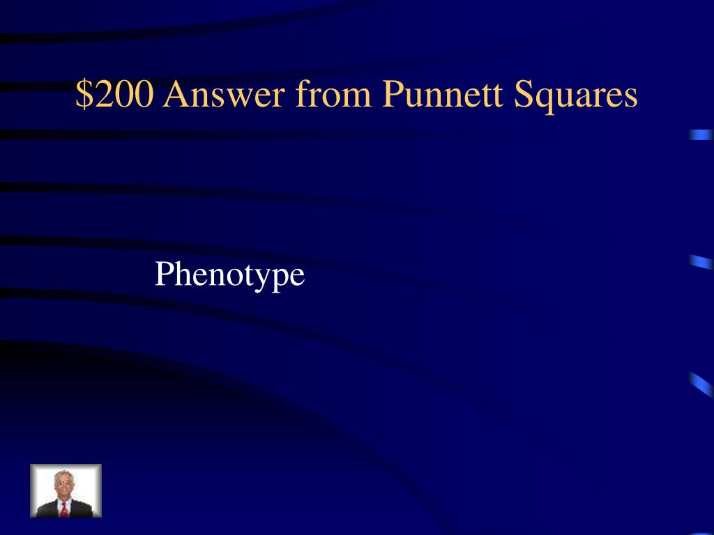 $200 Answer from Punnett Squares