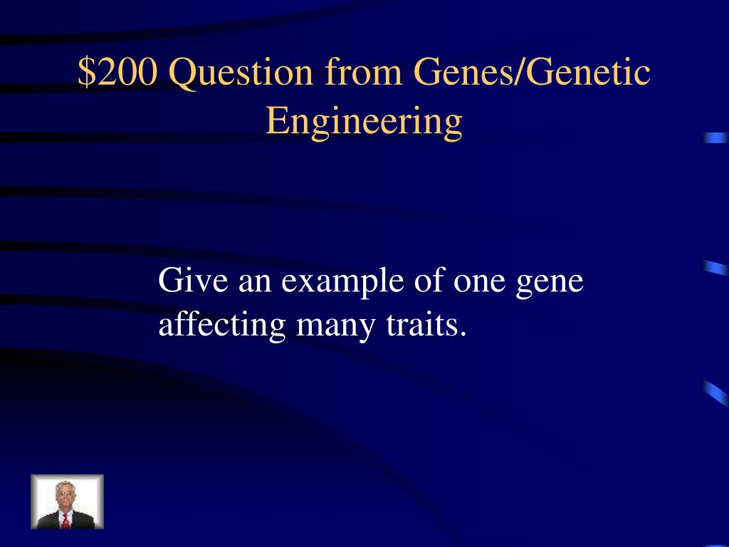 $200 Question from Genes/Genetic Engineering