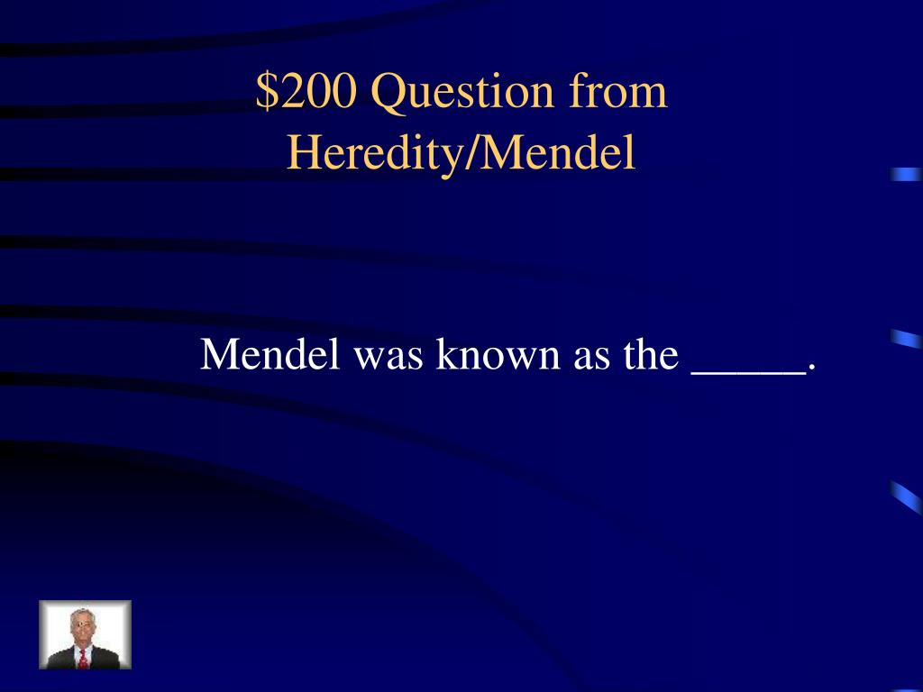 $200 Question from Heredity/Mendel
