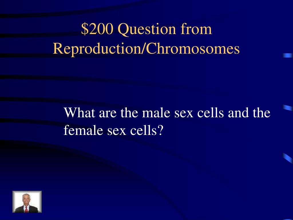 $200 Question from Reproduction/Chromosomes