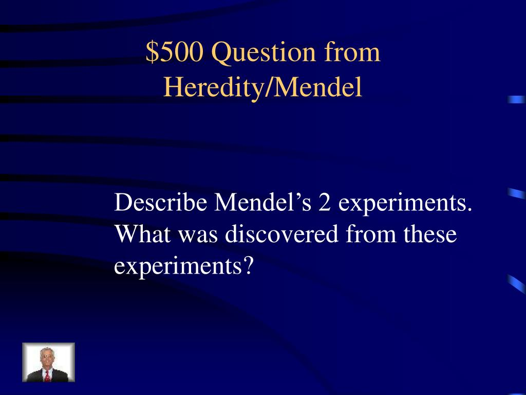 $500 Question from Heredity/Mendel