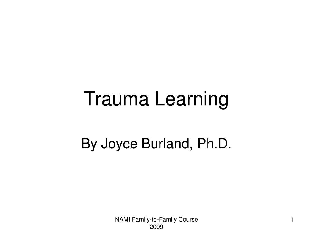 Trauma Learning