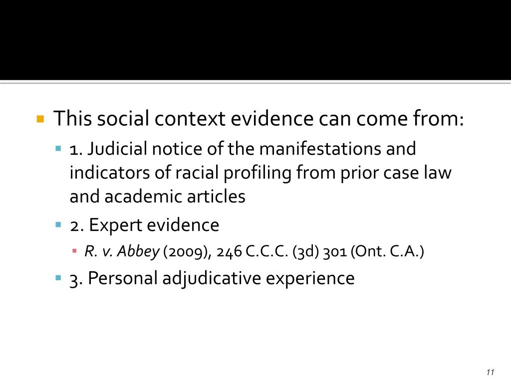 This social context evidence can come from: