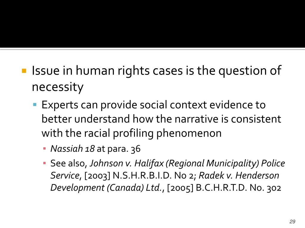 Issue in human rights cases is the question of necessity