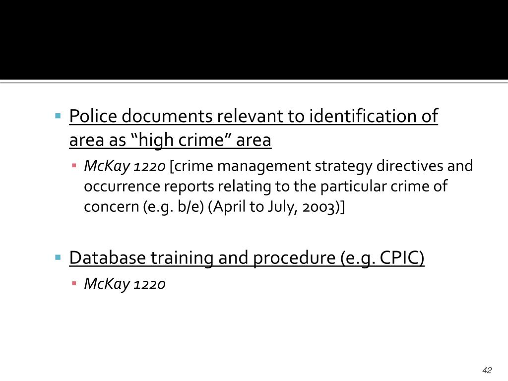"Police documents relevant to identification of area as ""high crime"" area"