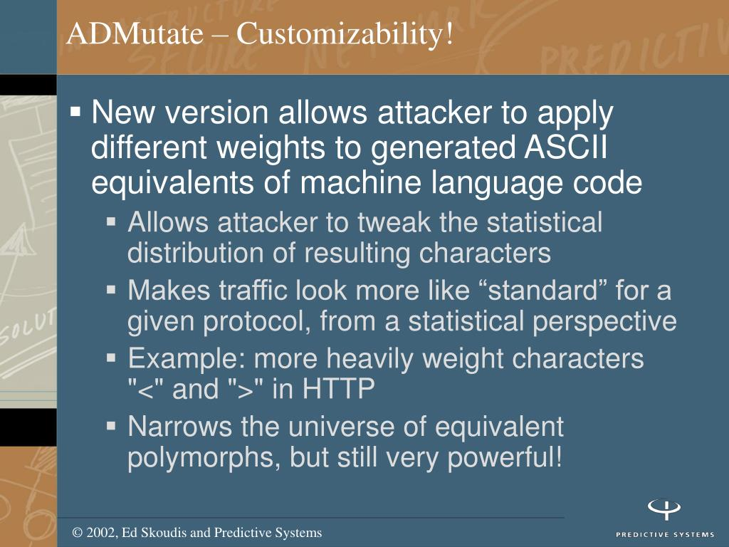 ADMutate – Customizability!