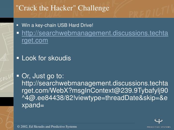 Crack the hacker challenge
