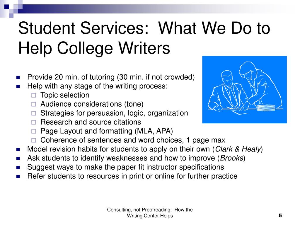 Student Services:  What We Do to Help College Writers