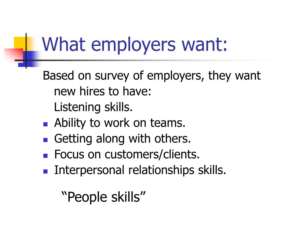 What employers want: