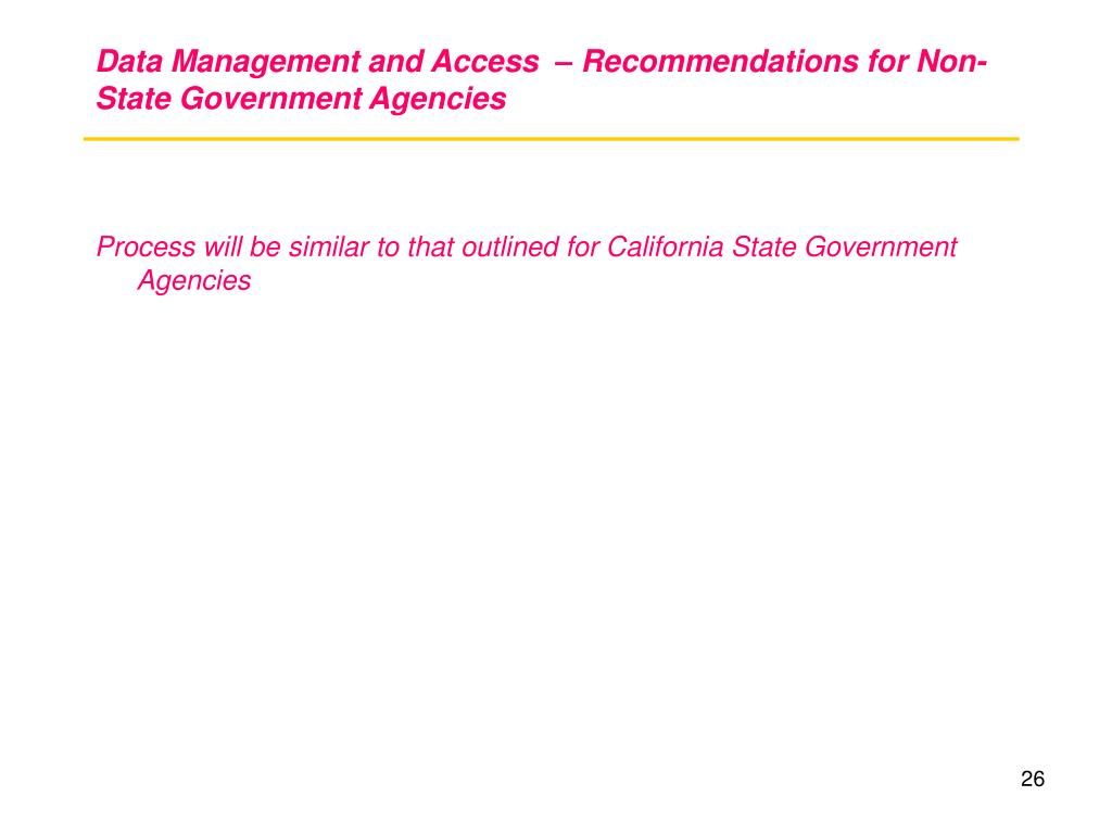 Data Management and Access  – Recommendations for Non-State Government Agencies