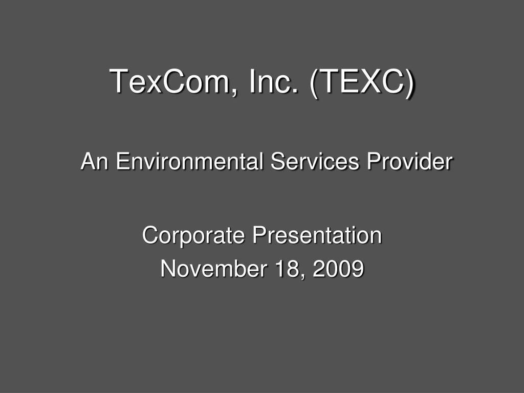 TexCom, Inc. (TEXC)