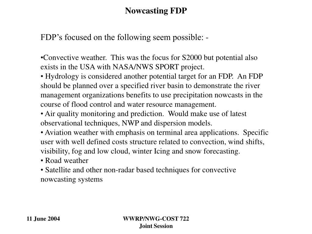 Nowcasting FDP
