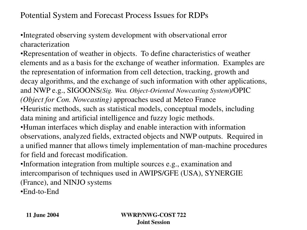 Potential System and Forecast Process Issues for RDPs
