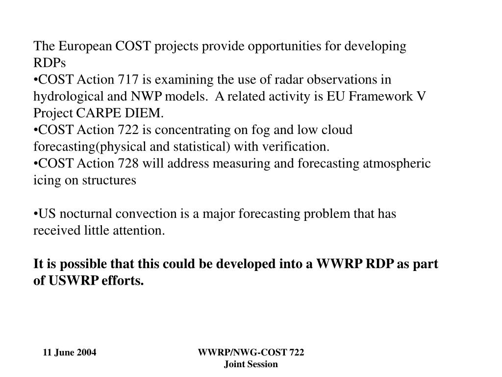 The European COST projects provide opportunities for developing RDPs