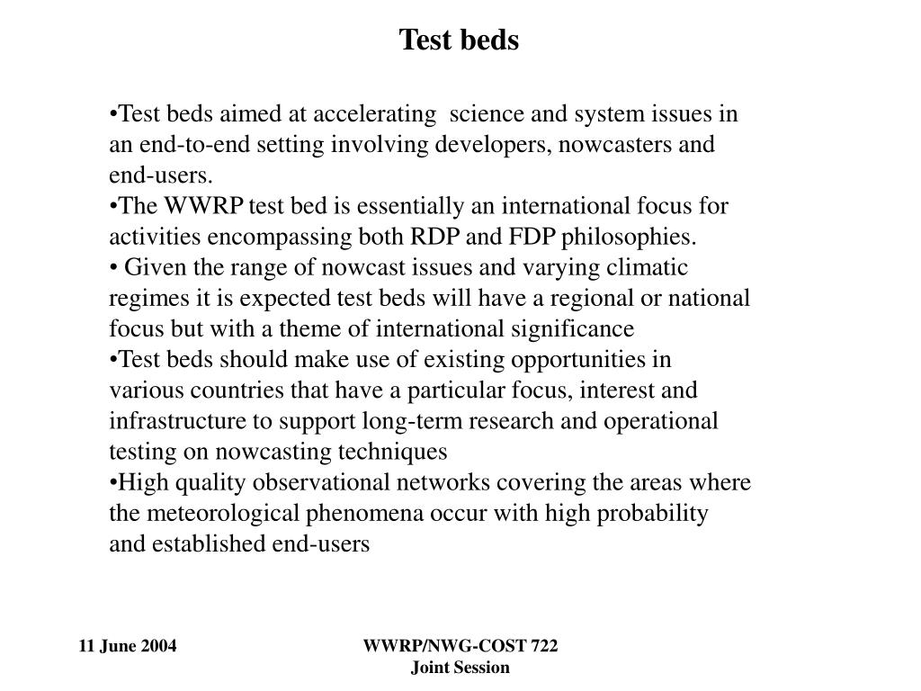Test beds