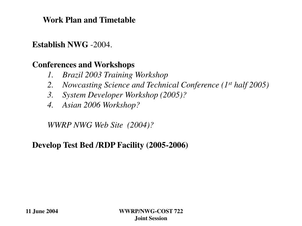 Work Plan and Timetable