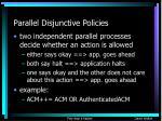 parallel disjunctive policies23