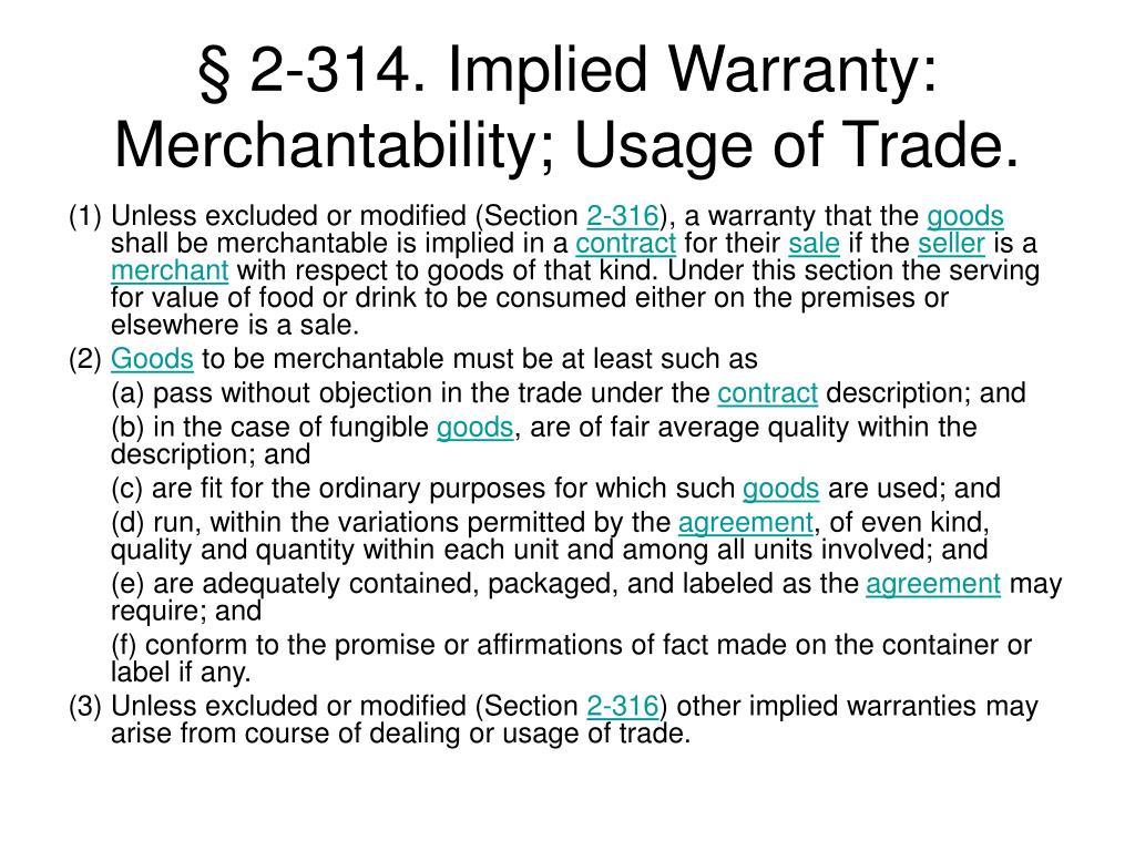 § 2-314. Implied Warranty: Merchantability; Usage of Trade.
