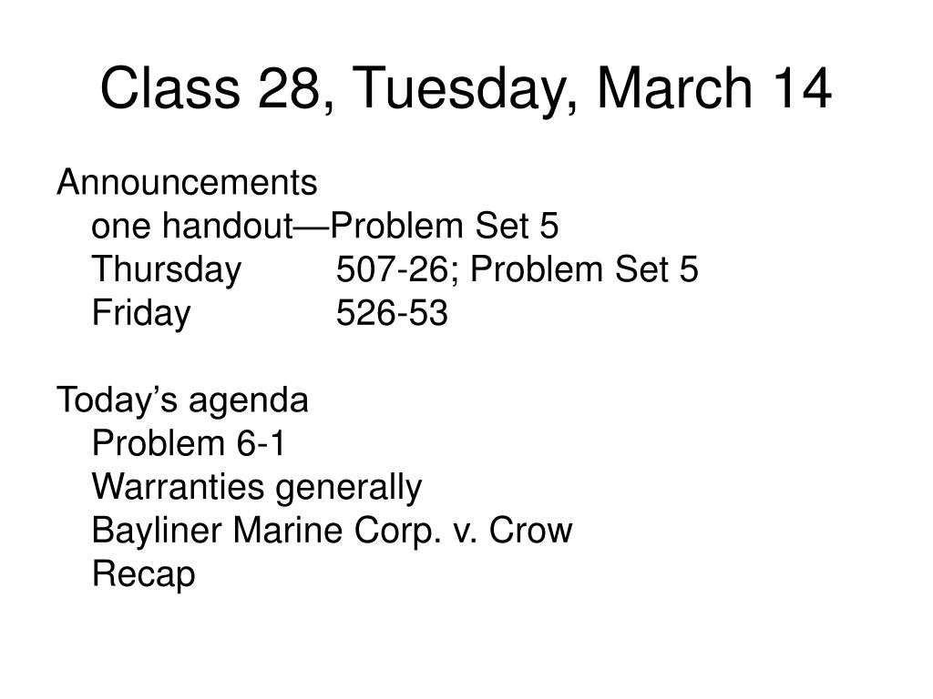 Class 28, Tuesday, March 14