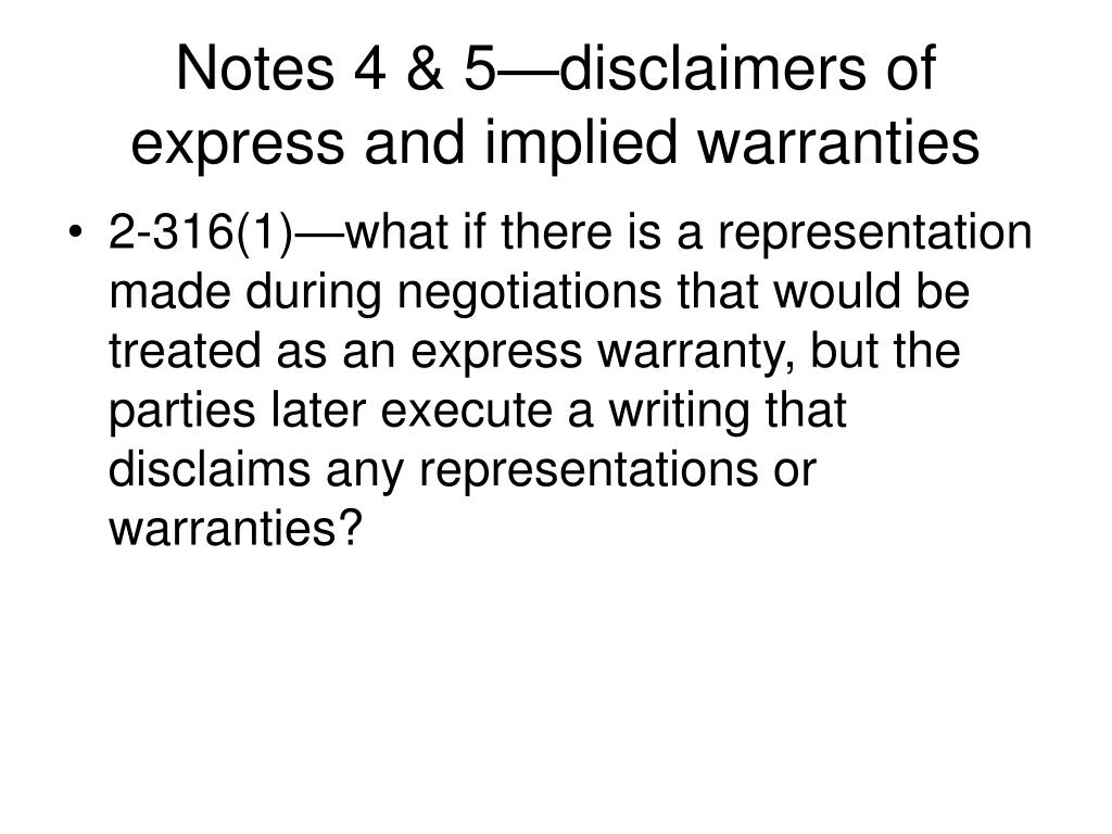 Notes 4 & 5—disclaimers of express and implied warranties