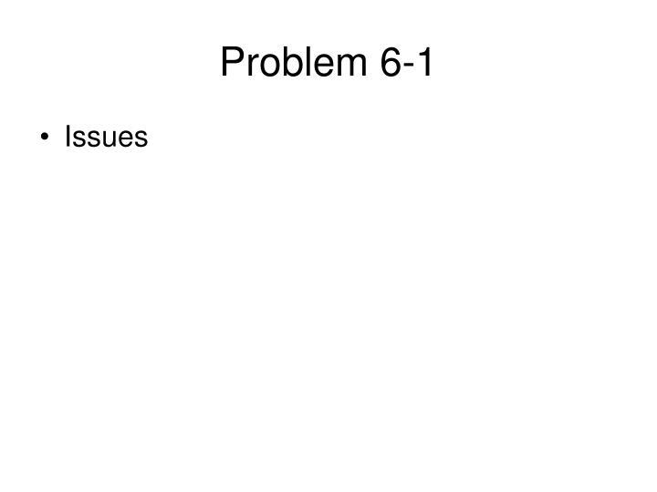 Problem 6 1