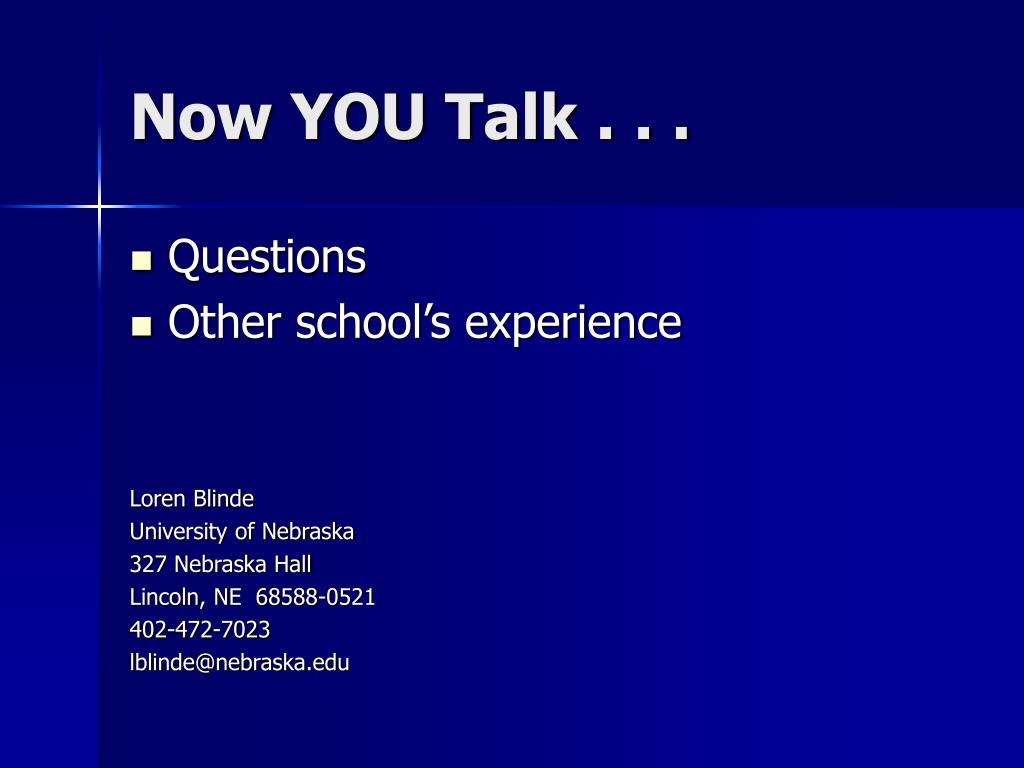 Now YOU Talk . . .