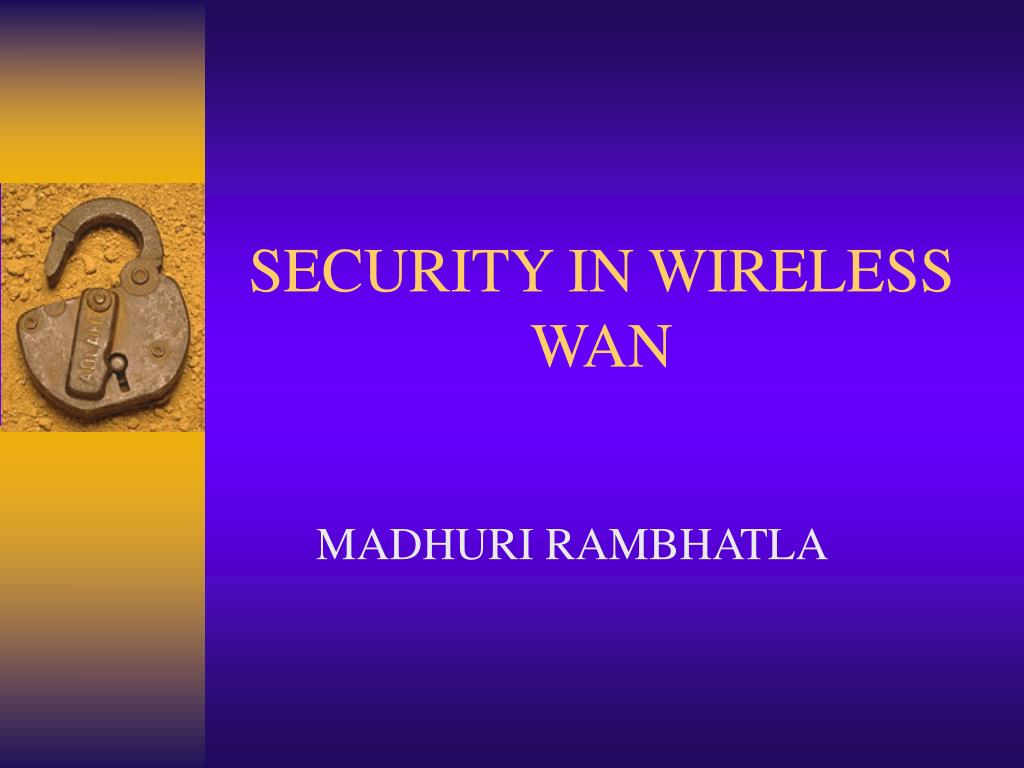 security in wireless wan l.