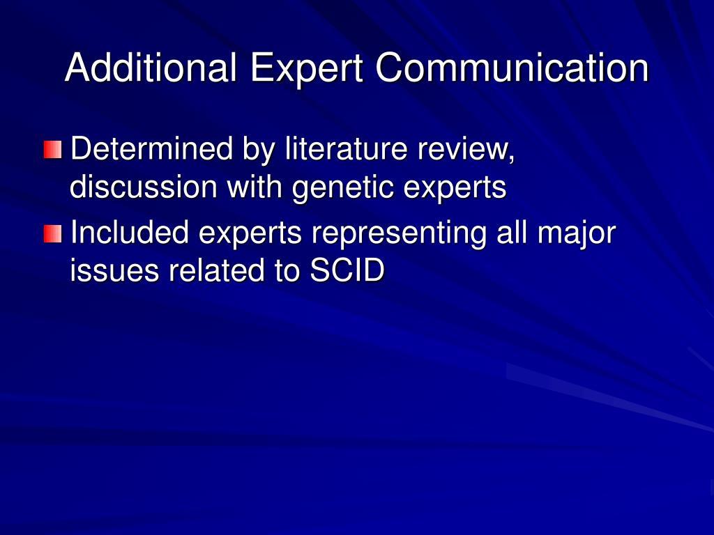 Additional Expert Communication