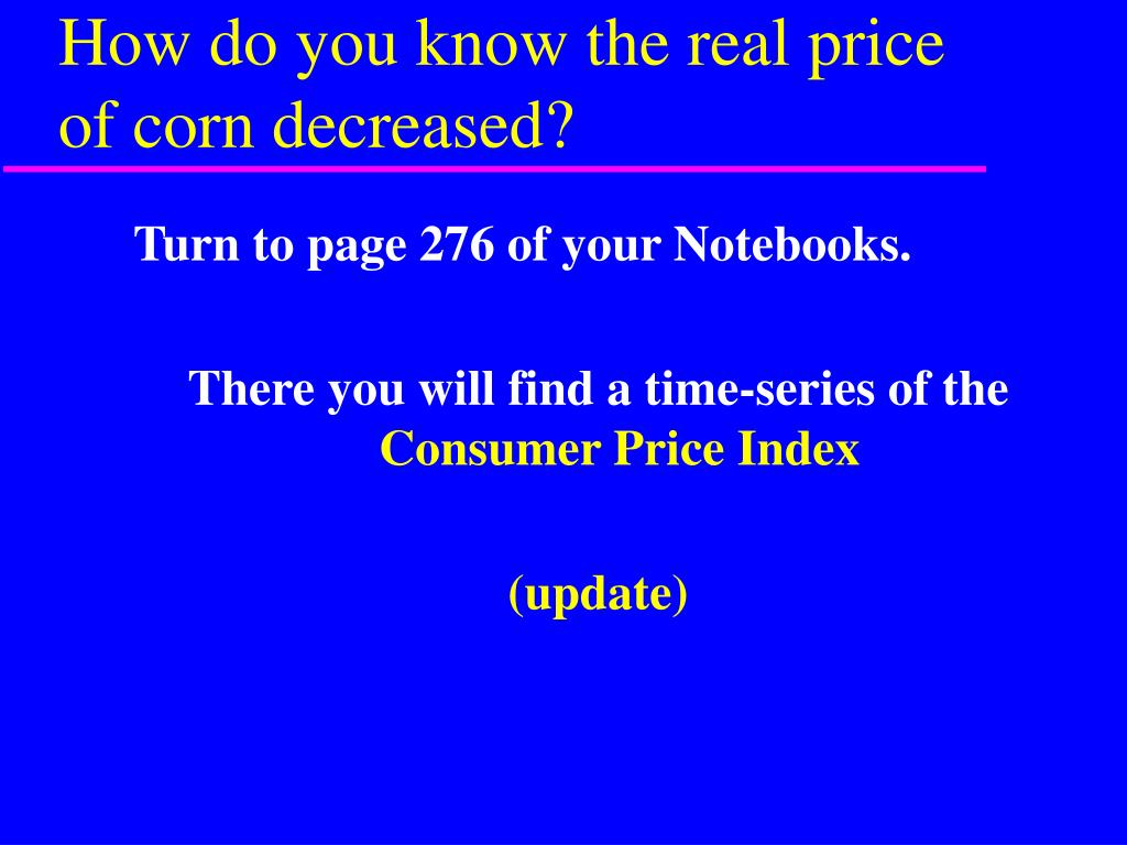 How do you know the real price of corn decreased?