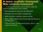 a more realistic honeynet m s realista honeynet