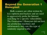 beyond the generation 1 honeynet