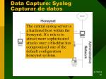 data capture syslog capturar de datos