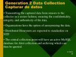 generation 2 data collection capturar de datos