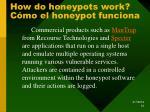 how do honeypots work c mo el honeypot funciona