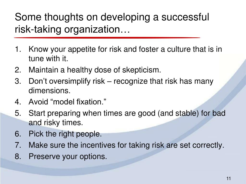 Some thoughts on developing a successful risk-taking organization…