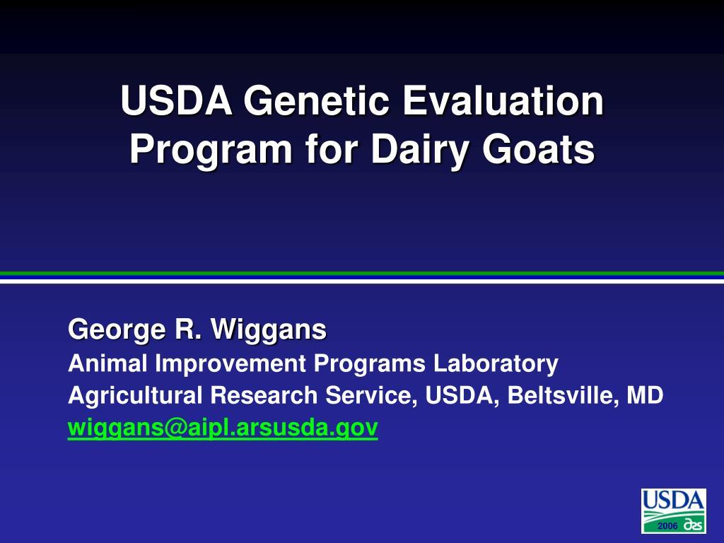 USDA Genetic Evaluation Program for Dairy Goats