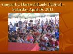 annual liz hartwell eagle festival saturday april 16 2011