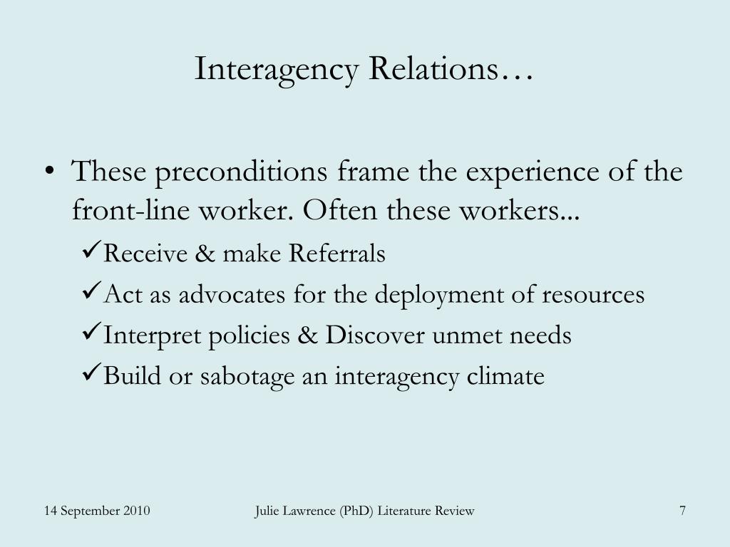 Interagency Relations…