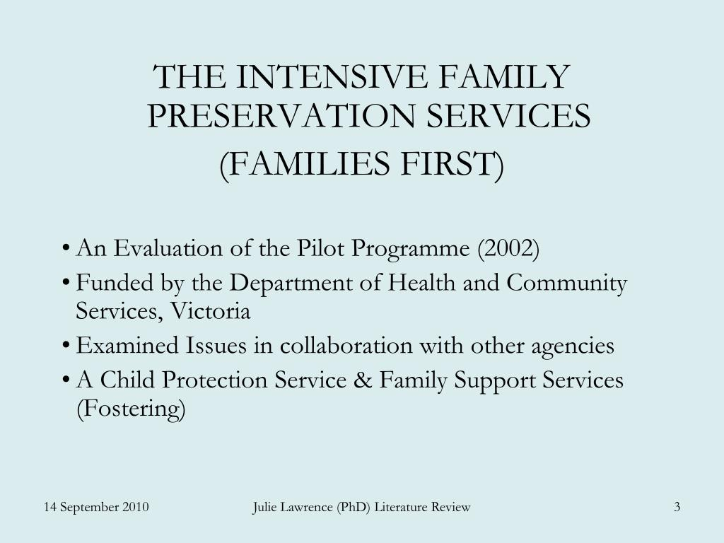THE INTENSIVE FAMILY PRESERVATION SERVICES
