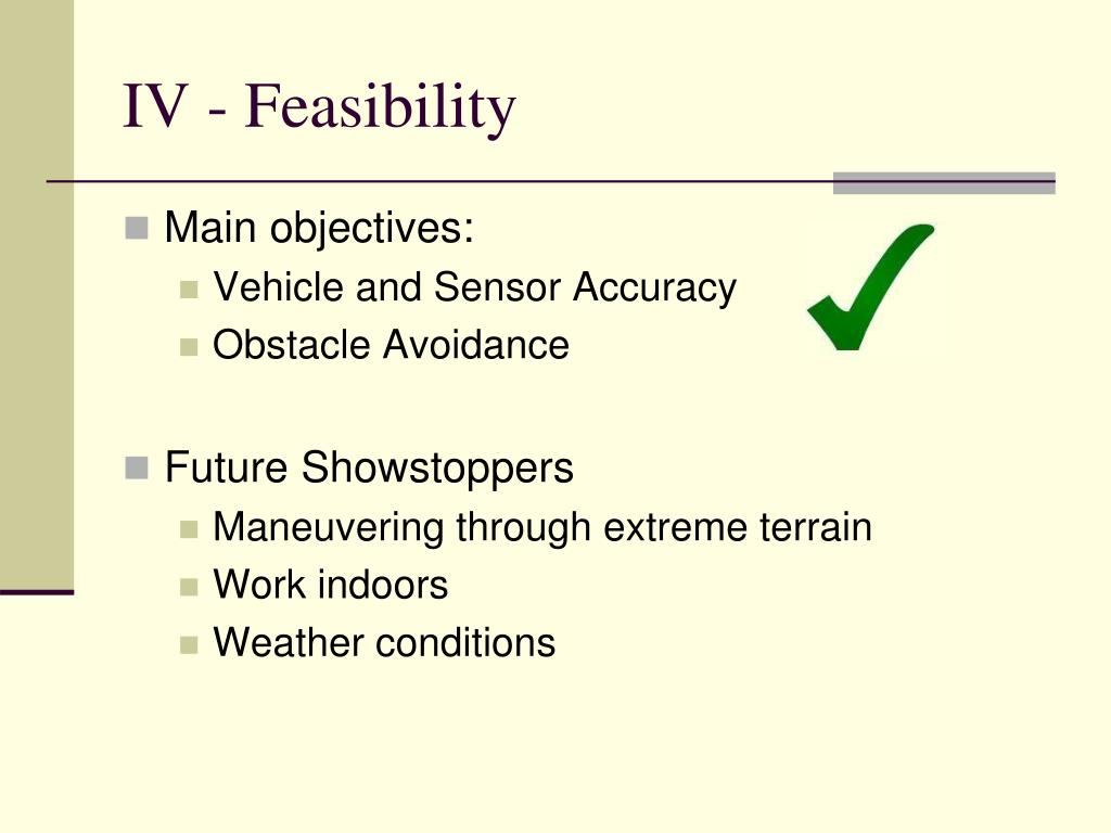 IV - Feasibility
