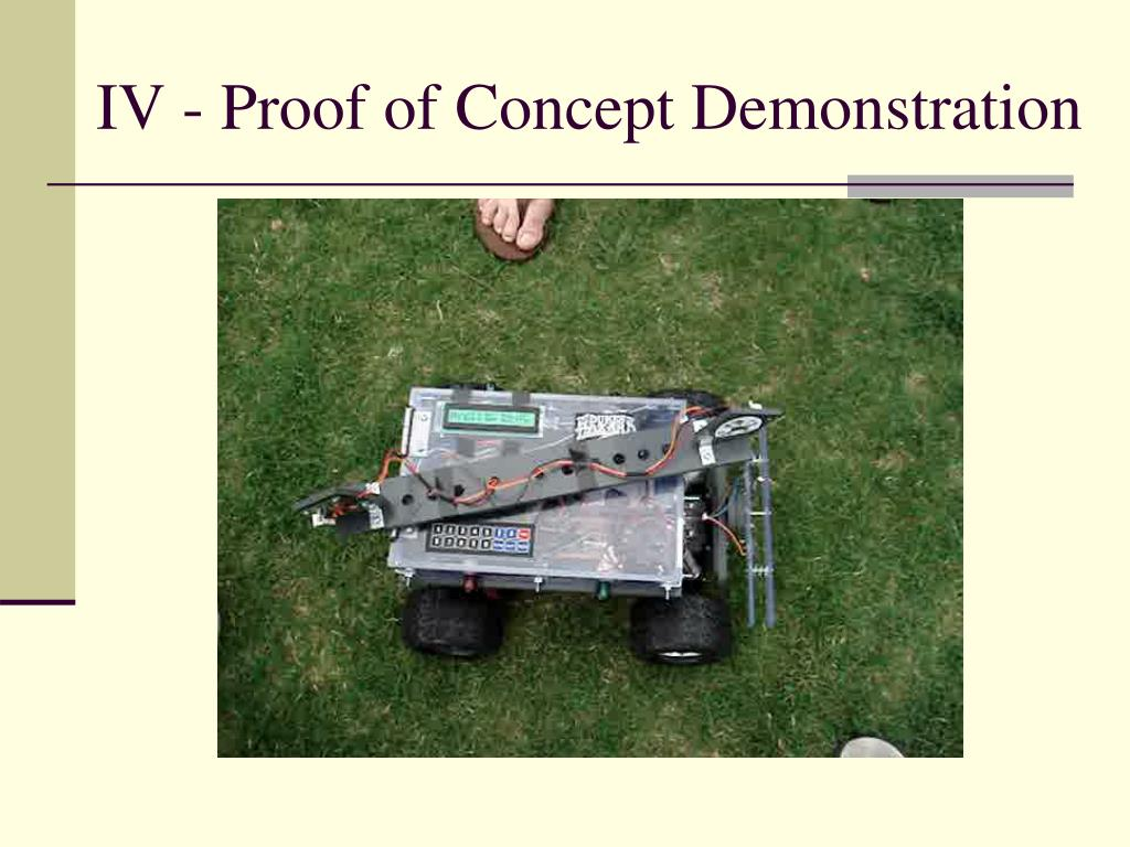 IV - Proof of Concept Demonstration