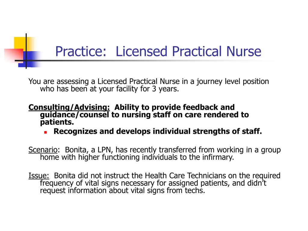 Practice:  Licensed Practical Nurse